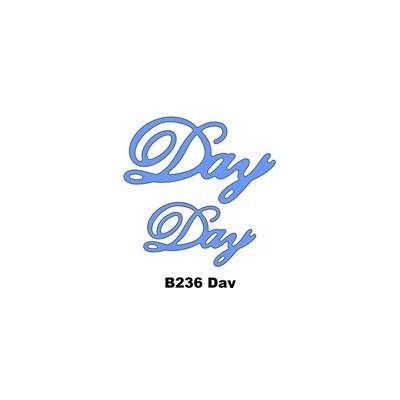 Die, Day