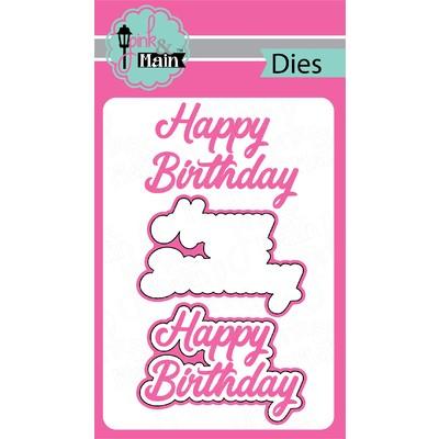Die, Happy Birthday