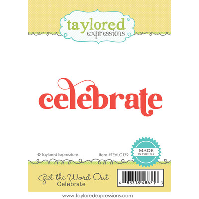 Cling Stamp, Get the Word Out - Celebrate